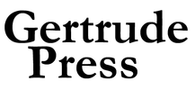 GERTRUDE PRESS STANDS IN SOLIDARITY WITH BLACK LIVES MATTER, AND COMMITS TO CONTINUE TO FEATURE THE STORIES, ART AND VOICES OF THE BLACK QUEER AND TRANS PEOPLE WHO HAVE ALWAYS BEEN ON THE FRONT LINES OF REVOLUTION.